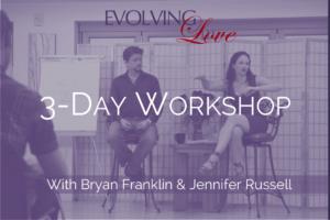 3-Day Evolving Love Workshop with Bryan Franklin & Jennifer Russell